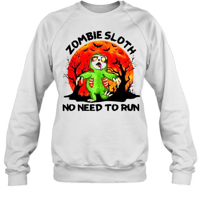 Zombie sloth no need to run Halloween shirt Unisex Sweatshirt
