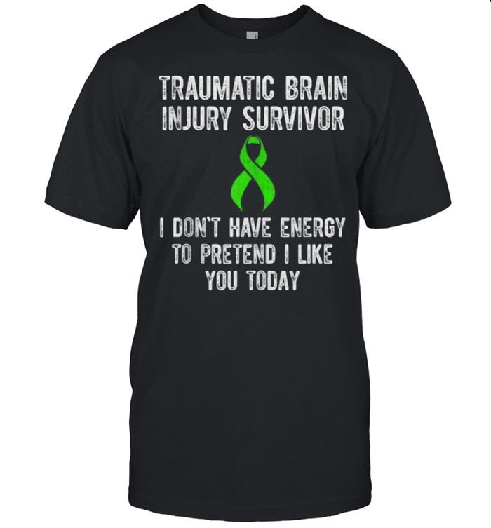 Traumatic Brain Injury Survivor I dont have energy today T-shirt Classic Men's T-shirt