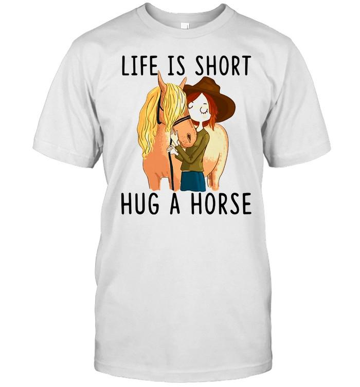 Horse Life Is Short Hug A Horse T-shirt Classic Men's T-shirt