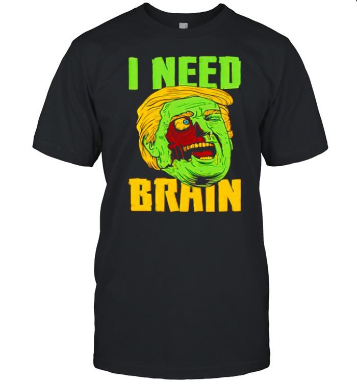 I need brain zombie Trump Halloween Joke shirt Classic Men's T-shirt