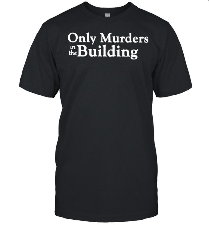 Only murders in the building shirt Classic Men's T-shirt