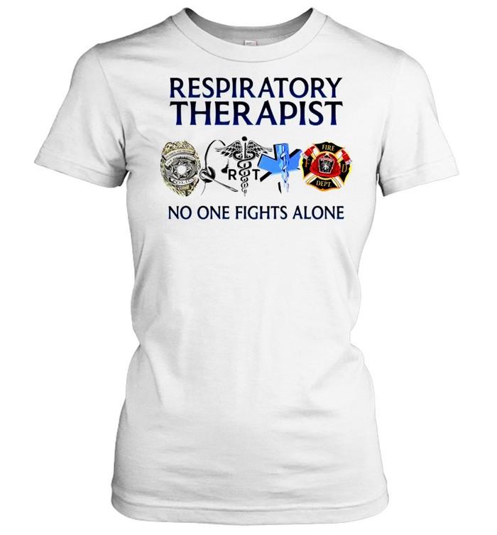 Respiratory therapist no one fights alone T-shirt Classic Women's T-shirt
