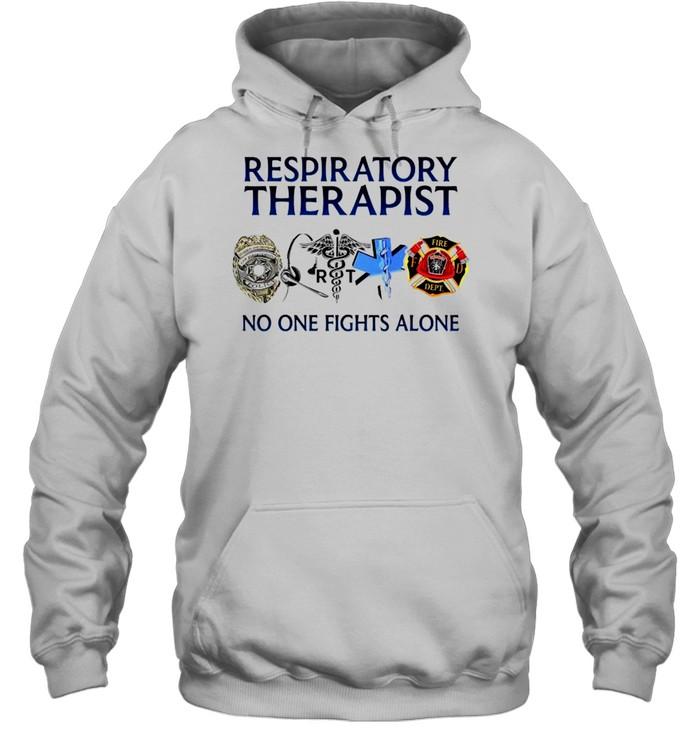 Respiratory therapist no one fights alone T-shirt Unisex Hoodie