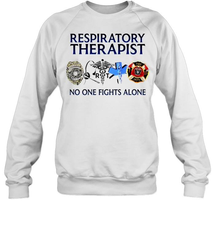 Respiratory therapist no one fights alone T-shirt Unisex Sweatshirt
