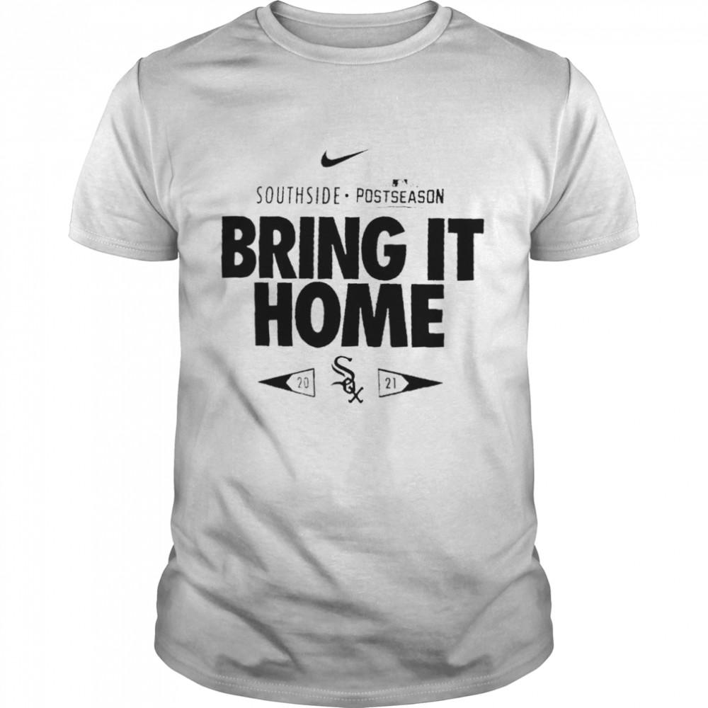 Chicago White Sox 2021 postseason bring it home shirt Classic Men's T-shirt